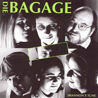 "Die Bagage ""Shannon´s Tune"""